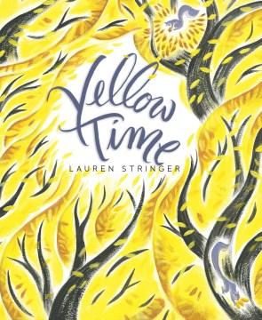 Yellow time - Lauren Stringer