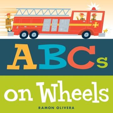 ABCs on wheels - Ramon Olivera
