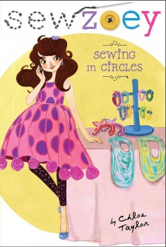 Sewing in Circles - Chloe; Zhang Taylor