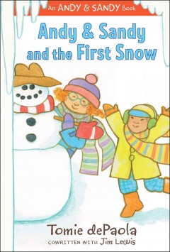 Andy & Sandy and the first snow - Tomie DePaola