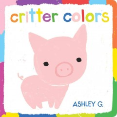 Critter colors - Ashley G.