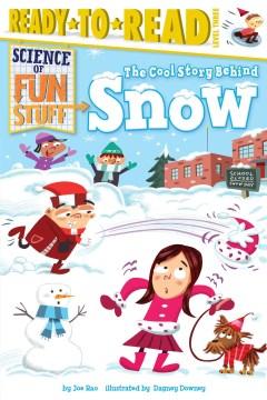 The cool story behind snow - Joe Rao