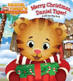 Merry Christmas, Daniel Tiger! - Angela C Santomero