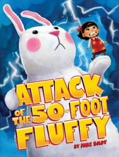 Attack of the 50-foot Fluffy - Mike Boldt