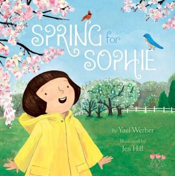 Spring for Sophie - Yael Werber