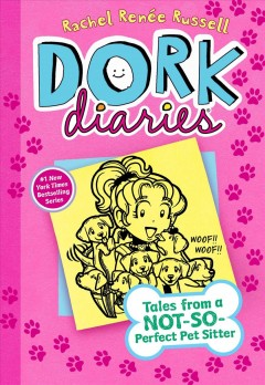 Dork Diaries 10 : Tales from a Not-so-perfect Pet Sitter - Rachel Renee; Russell Russell