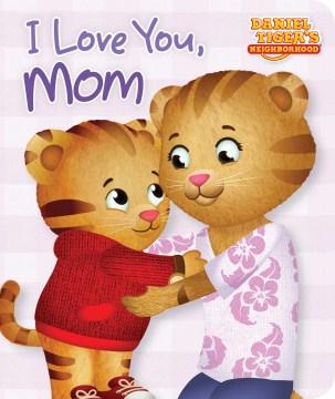 I love you, Mom - Maggie Testa
