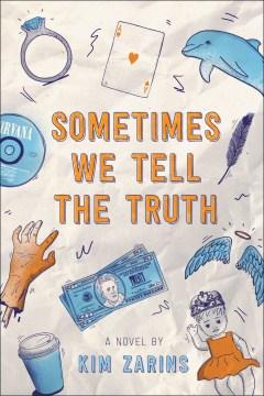 Sometimes we tell the truth - Kim Zarins