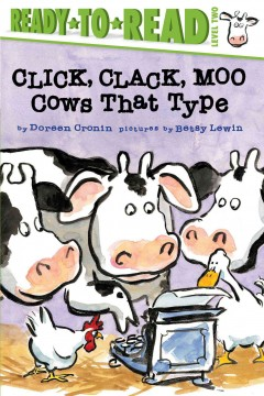 Click, clack, moo : cows that type - Doreen Cronin