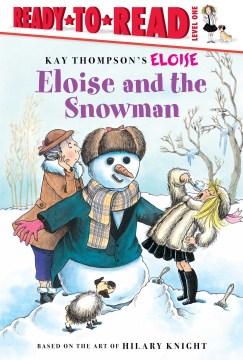 Eloise and the snowman - Lisa McClatchy