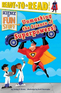 Unmasking the science of superpowers! - Jordan Brown