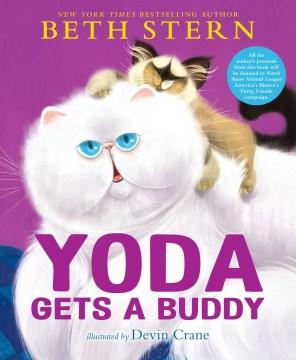 Yoda Gets a Buddy - Beth; Crane Stern