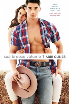 Sea Breeze. Volume 1 - Abbi Glines