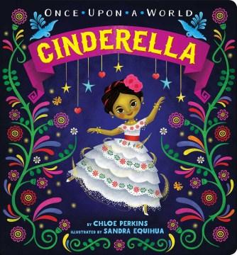 Cinderella - Chloe Perkins