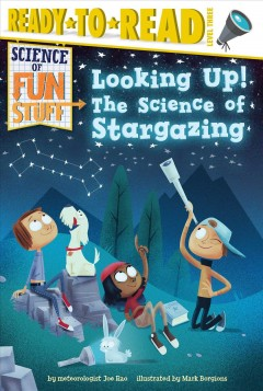 Looking up! : the science of stargazing - Joe Rao
