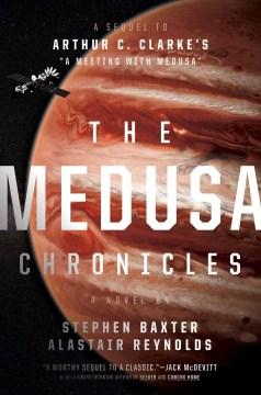 The Medusa chronicles : a novel - Stephen Baxter