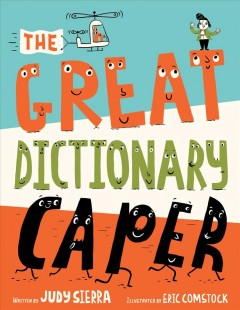 The great dictionary caper - Judy Sierra