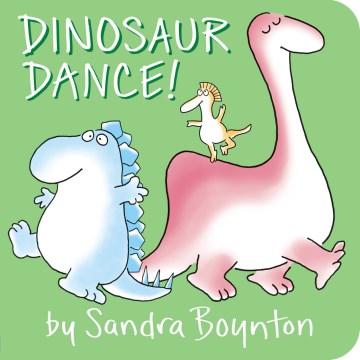 Dinosaur dance! - Sandra Boynton