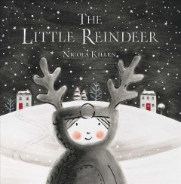 The little reindeer - Nicola Killen