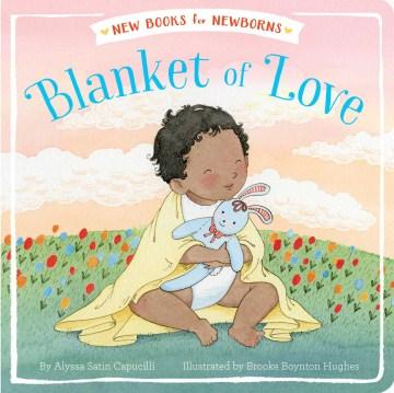 Blanket of love - Alyssa Satin Capucilli