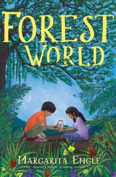 Forest World - Margarita Engle