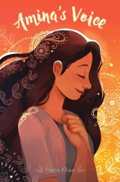 Amina's voice  / Hena Khan - Hena Khan