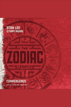 Convergence: The Zodiac Legacy Series, Book 1. Stan Lee. - Stan Lee