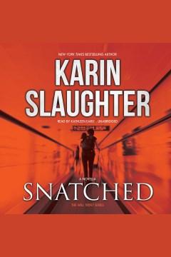 Snatched : a novella - Karin Slaughter