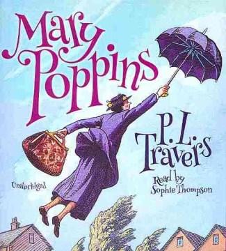 Mary Poppins - P. L. (Pamela Lyndon) Travers