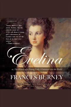 Evelina, or, The history of a young lady's entrance into the world - Fanny Burney