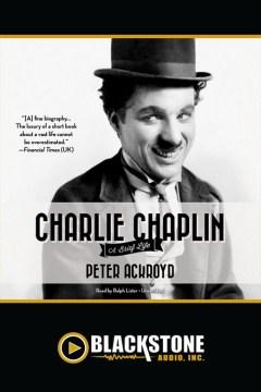 Charlie chaplin. Peter Ackroyd. - Peter Ackroyd