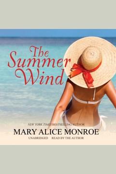 The summer wind - Mary Alice Monroe