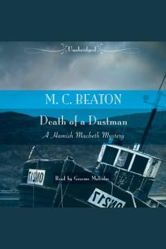 Death of a dustman : Hamish Macbeth Mystery Series, Book 17 - M. C Beaton