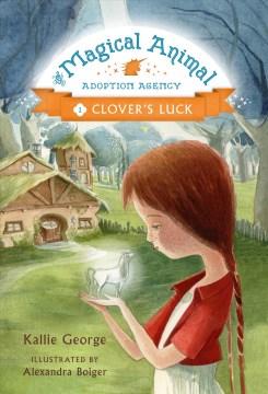 Clover's luck - K.1983-author.(Kallie) George