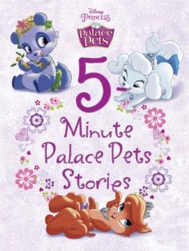 5- minute Palace Pets stories - Sue Fliess