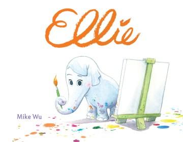 Ellie - Mike Wu