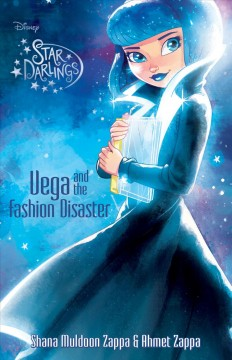 Vega and the fashion disaster - Shana Muldoon Zappa