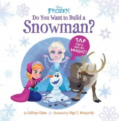 Do you want to build a snowman? - Calliope Glass