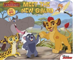 Meet the new guard : a lift-the-flap book