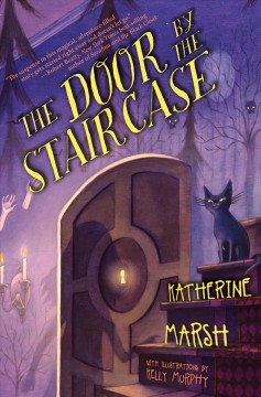 The door by the staircase - Katherine Marsh