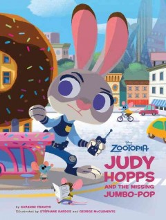 Judy Hopps and the missing jumbo-pop - Suzanne Francis