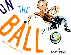 On the Ball - J. Brian Pinkney