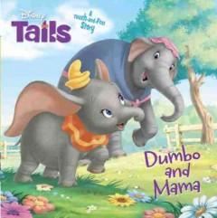 Dumbo and mama - Calliope Glass