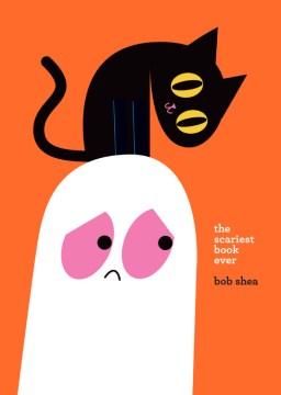 The scariest book ever - Bob Shea