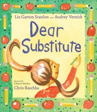 Dear substitute - Elizabeth Garton Scanlon