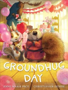 Groundhug Day - Anne Marie Pace