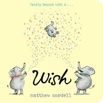 Wish - Matthew Cordell