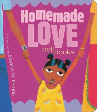 Homemade love - Bell Hooks