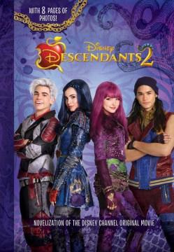 Descendants 2 : the novelization - Eric Geron