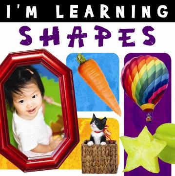 I'm learning shapes.
